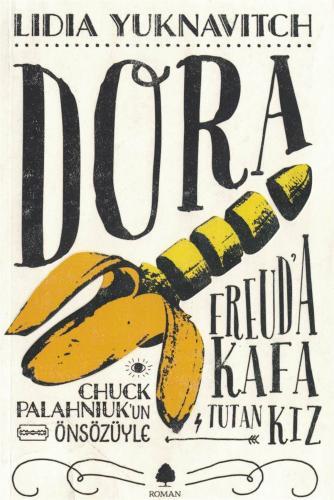 Freud' a Kafa Tutan Kız Dora