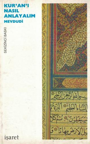 Kur'an'ı Nasıl Anlayalım Mevdudi
