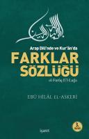Arab Dili'nde ve Kur'an'da Farklar Sözlüğü -el-Furûq fi'l-Luğa-