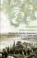 İstanbul Şehreminleri (Büyükşehir Belediye Başkanları) 1855-1928