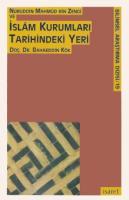 Nureddin Mahmud bin Zengî ve İslam Kurumları Tarihindeki Yeri
