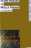 İslam Hukuku ve Molla Fenari