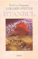 Fatih'ten Günümüze Şairlerin Gözüyle İstanbul