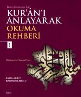 Kur'ân'ı Anlayarak Okuma Rehberi - 1