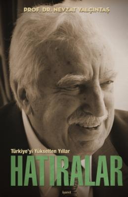 Türkiye'yi Yükselten Yıllar / Hatıralar -Ciltli- %40 indirimli Prof. D