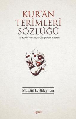 Kur'an Terimleri Sözlüğü %40 indirimli Mukatil b. Süleyman
