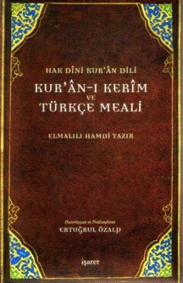 Kur'an-ı Kerim ve Türkçe Meali - Hak Dini Kur'an Dili - (Büyük Boy)