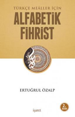 Türkçe Meâller İçin Alfabetik Fihrist %40 indirimli Ertuğrul Özalp
