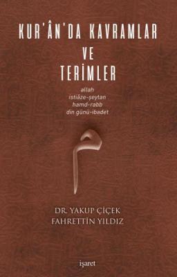 Kur'ân'da Kavramlar ve Terimler %40 indirimli Dr. Yakup Çiçek