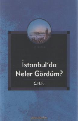 İstanbul'da Neler Gördüm