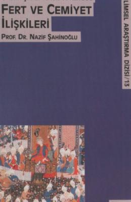 Sa'di-yi Şirazî ve İbn Teymiye'de Fert ve Cemiyet İlişkileri