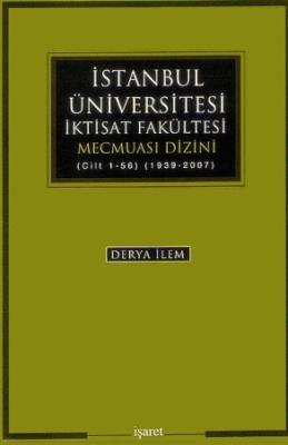İstanbul Üniversitesi İktisat Fakültesi Mecmuası Dizini
