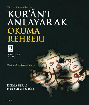 Kur'ân'ı Anlayarak Okuma Rehberi - 2