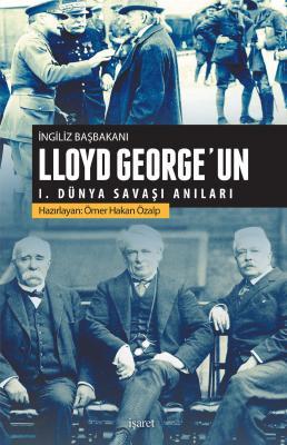 İngiliz Başbakanı Lloyd George'un I.Dünya Savaşı Anıları %40 indirimli