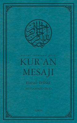 Nüzul Sırasına Göre Kur'an Mesajı Meal-Tefsir %40 indirimli Muhammed E