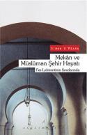 Mekan ve Müslüman Şehir Hayatı