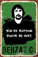 Behzat Ç. Poster