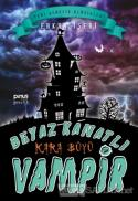 Beyaz Kanatlı Vampir 7: Kara Büyü