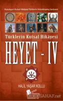 Heyet 4 - Türklerin Kutsal Hikayesi