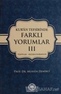 Kur'an Tefsirisinde Farklı Yorumlar Cilt: 3 (Ciltli)