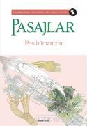 Pasajlar Sosyal Bilimler Dergisi Sayı: 7 Ocak 2021 Posthümanizm