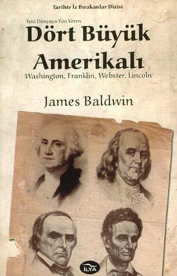 Yeni Dünyaya Yön Veren Dört Büyük Amerikalı