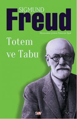 Totem ve Tabu - Sigmund Freud | Yeni ve İkinci El Ucuz Kitabın Adresi
