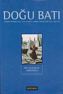 Doğu Batı Düşünce Dergisi Sayı: 32 - Bir Zamanlar Amerika