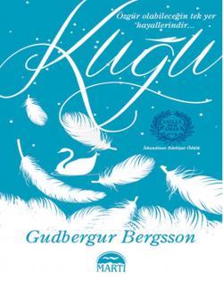 Kuğu - Gudbergur Bergsson | Yeni ve İkinci El Ucuz Kitabın Adresi