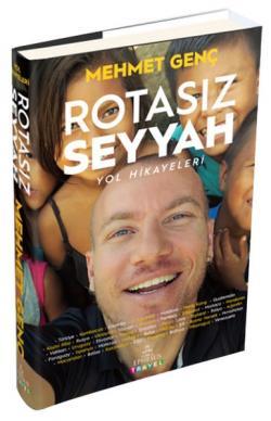 Rotasız Seyyah - Yol Hikayeleri (Ciltli)