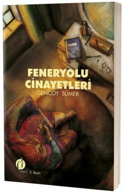 Feneryolu Cinayetleri - Gencoy Sümer | Yeni ve İkinci El Ucuz Kitabın