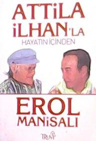 ATTİLA İLHAN'LA HAYATIN İÇİNDEN
