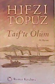 TAİF'TE ÖLÜM