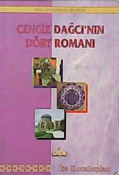CENGİZ DAĞCI'NIN DÖRT ROMANI