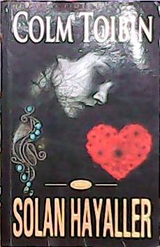 SOLAN HAYALLER - COLM TOIBIN- | Yeni ve İkinci El Ucuz Kitabın Adresi
