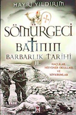 SÖMÜRGECİ BATININ BARBARLIK TARİHİ 2