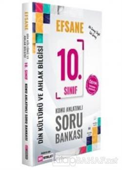 10. Sınıf Din Kültürü ve Ahlak Bilgisi Efsane Konu Anlatımlı Soru Bankası