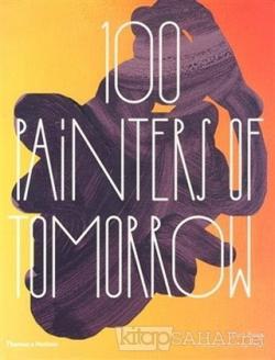 100 Painters of Tomorrow (Ciltli)