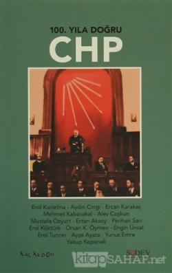 100. Yıla Doğru CHP
