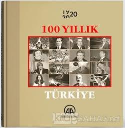 100 Yıllık Türkiye - Kolektif | Yeni ve İkinci El Ucuz Kitabın Adresi