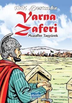 1001 Destandır Varna Zaferi