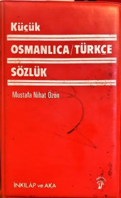 OSMANLICA-TÜRKÇE SÖZLÜK