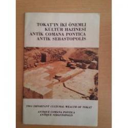 Tokat'ın İki Önemli Kültür Hazinesi Antik Comana Pontica Antik Sebastopolis