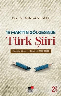 12 Mart'ın Gölgesinde Türk Şiiri