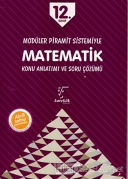 12. Sınıf Modüler Piramit Sistemiyle Matematik Konu Anlatımı ve Soru Çözümü