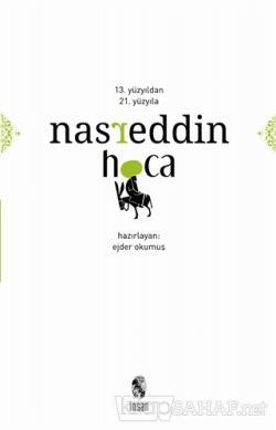 13. Yüzyıldan 21. Yüzyıla Nasreddin Hoca