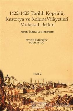 1422-1423 Tarihli Köprülü Kastorya ve Koluna Vilayetleri Mufassal Defteri (Ciltli)