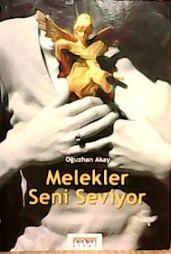 MELEKLER SENİ SEVİYOR