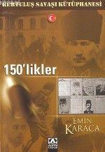 150'likler - Emin Karaca | Yeni ve İkinci El Ucuz Kitabın Adresi