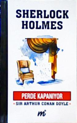 SHERLOCK HOLMES PERDE KAPANIYOR